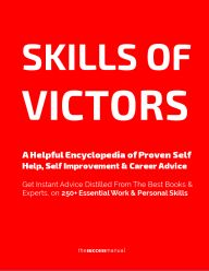 Skills of Victors: 250+ Top Work & Personal Skills Made Easy