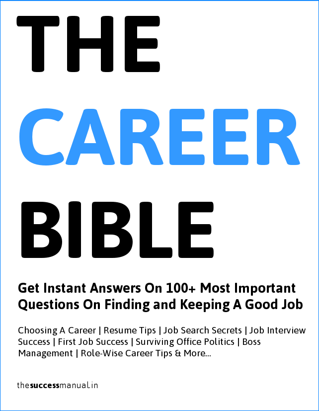 The Career Advice Bible: A To Z Of Proven Career Advice (Get Instant Answers